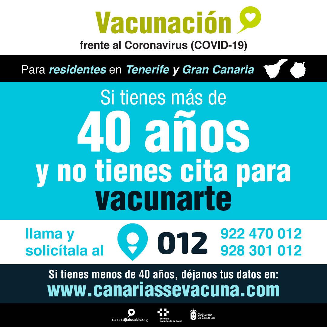 En Gran Canaria y Tenerife los mayores de 40 años que no han sido vacunados pueden pedir cita en el 012